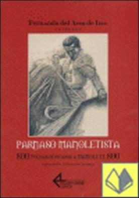 Parnaso manoletista. 800 poemas dedicados a Manolete 800 . 8000 Poemas Dedicados Manolete
