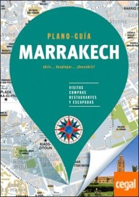 Marrakech (Plano - Guía) . Visitas, compras, restaurantes y escapadas