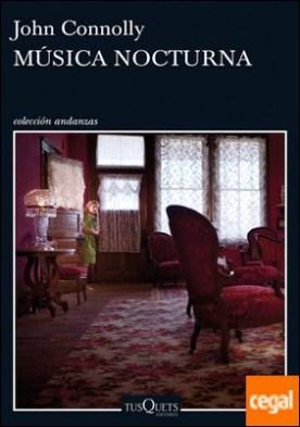 Música nocturna por Connolly, John PDF