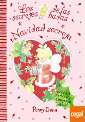 Navidad secreta . Los secretos de las hadas