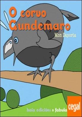 O corvo Gundemaro por Mon Daporta PDF