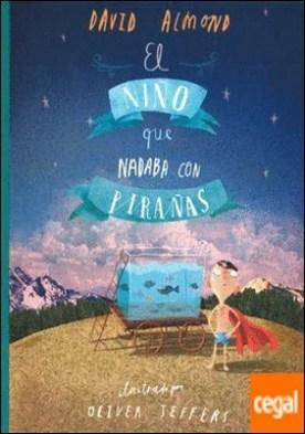 NIÑO QUE NADABA CON PIRAÑAS, EL