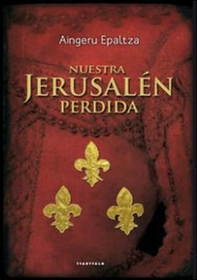 Nuestra Jerusalén perdida