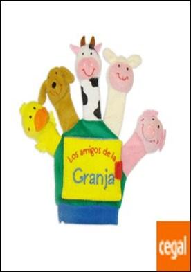 Mis amigos de la granja (libro guante con títeres de dedo)