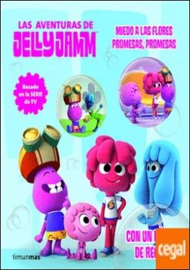 Miedo a las flores - Promesas, promesas . Las aventuras de Jelly Jamm 2