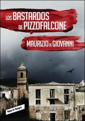 Los bastardos de Pizzofalcone (Inspector Giuseppe Lojacono 2)