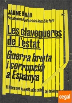 Les clavegueres de l'estat . Guerra bruta i corrupció a Espanya