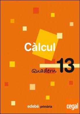 QUADERN 13 CÀLCUL