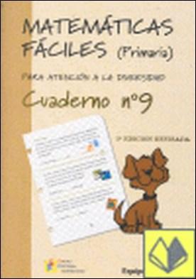 Matemáticas fáciles, 9 Educación Primaria . Atención a la diversidad