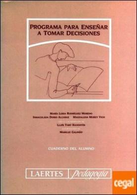 Programa para enseñar a tomar decisiones . Cuaderno del Alumno