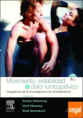 Movimiento, estabilidad y dolor lumbopélvico . Integración de la investigación con el tratamiento