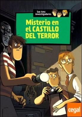 Los tres investigadores 1: El misterio en el castillo del terror
