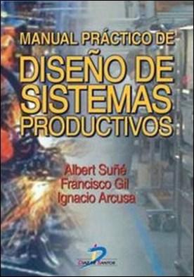 Manual práctico de diseño de sistemas productivos