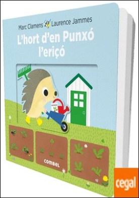 L'hort d'en Punxó l'eriçó por Clamens, Marc PDF