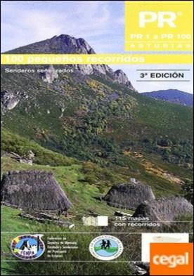 PR Asturias I - PR 1 a PR 100 . 100 pequeños recorridos