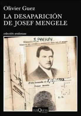 La desaparición de Josef Mengele (Edición Cono Sur) por Olivier Guez