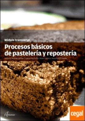 Procesos básicos de pastelería y repostería