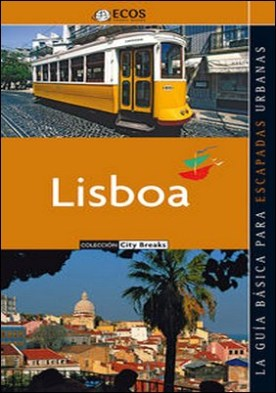 Lisboa. Todos los capítulos