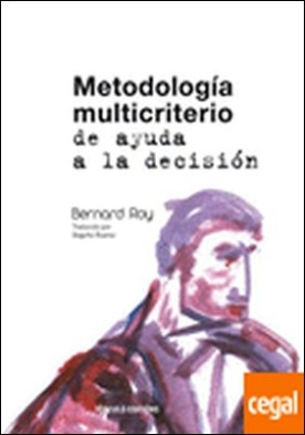 Metodología multicriterio de ayuda a la decisión