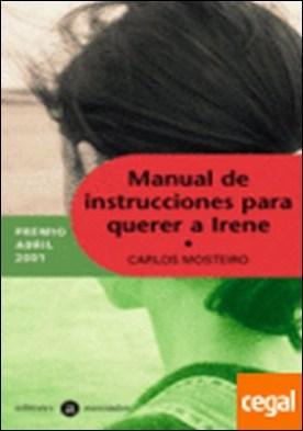 Manual de instrucciones para querer a Irene
