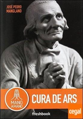 MANO A MANO CURA DE ARS por José Pedro Manglano, José PDF