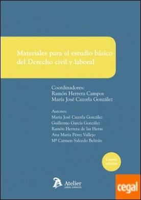 Materiales para el estudio básico del Derecho civil y laboral . Manual de innovación docente adaptado a los grados de titulaciones no jurídicas