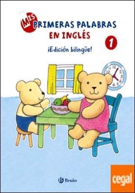 Mis primeras palabras en inglés, 1. ¡Edición bilingüe!