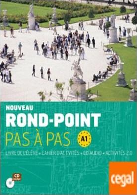 Nouveau Rond-Point pas à pas. Libro del alumno + Cuaderno de ejercicios + CD. Nivel A1