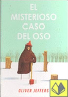 MISTERIOSO CASO DEL OSO, EL