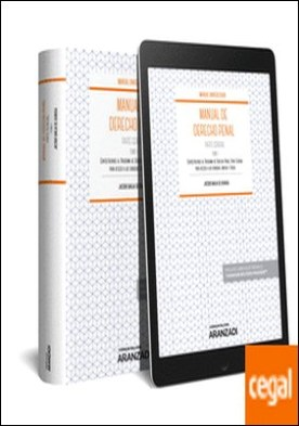 Manual de Derecho Penal Parte General. Tomo I (Papel + e-book) . Contestaciones al Programa de Derecho Penal Parte Especial para acceso a las carreras Judicial y Fiscal. por Barja de Quiroga, Jacobo PDF