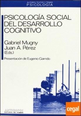 Psicología social del desarrollo cognitivo