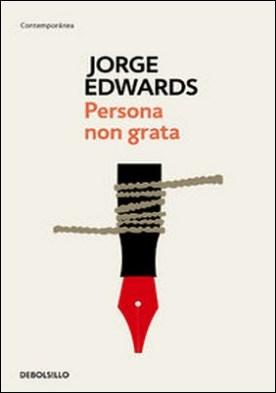 Persona non grata por Jorge Edwards PDF