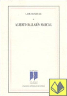 Libro homenaje a Alberto Ballarín Marcial por Vallet de Goytisolo, Juan B. PDF
