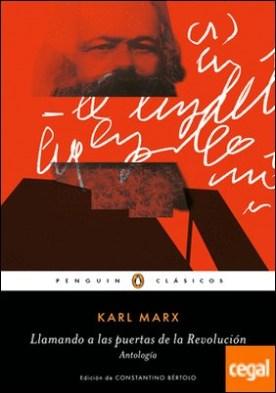 Llamando a las puertas de la revolución . Antología por Marx, Karl PDF