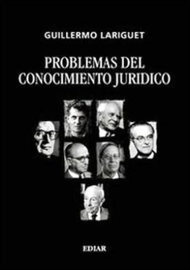 Problemas del conocimiento jurídico