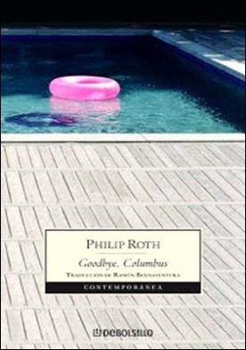 Goodbye, Columbus por Philip Roth