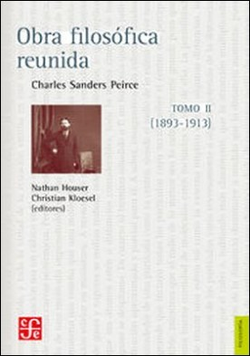 Obra filosófica reunida. Tomo II (1893-1913)