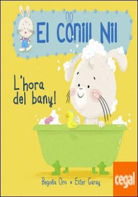 L'hora del bany! (El conill Nil 2)