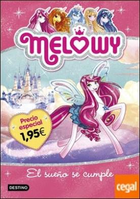 Melowy. El sueño se cumple. Edición especial 1,95? . Melowy 1