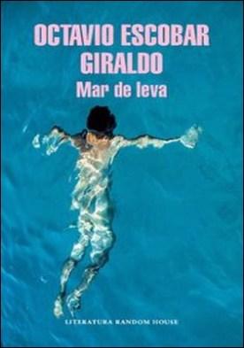 Mar de leva por Octavio Escobar Giraldo