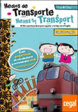 Leo & Chus. El transporte / Means of Transport . Español/inglés. El libro que buscabas para ayudar a tu hijo con el inglés.