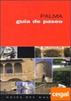 Palma. Gu¡a de paseo por Vibot, Tomas PDF
