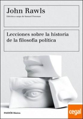 Lecciones sobre la historia de la filosofía política . Edición a cargo de Samuel Freeman