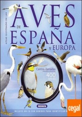 Las aves de España y Europa (con CD)