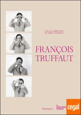 FRANÇOIS TRUFFAUT . Catalogue Exposition à la Cinémathèque