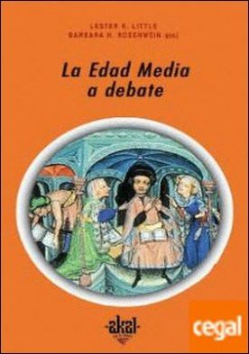 La Edad Media a debate
