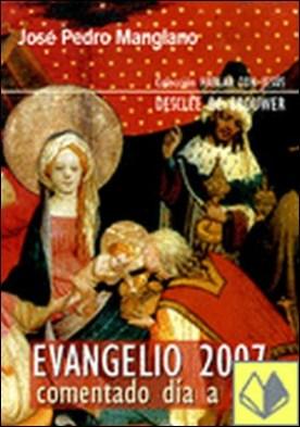 Evangelio 2007 comentado día a día