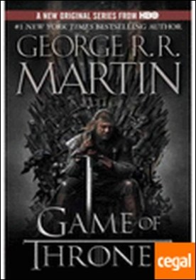 GAME OF THRONES A SONG OF FIRE AND ICE