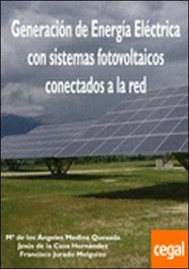 Generación de Energía Eléctrica con sistemas fotovoltaicos conectados a la red por Mª de los Ángeles Medina Quesada