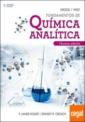 FUNDAMENTOS DE QUIMICA ANALITICA. 9A. ED.